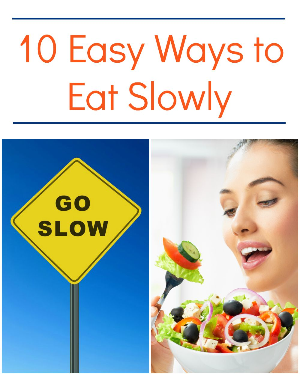 """The concept of eating slowly as a means to avoid overeating is based on the simple fact that your brain needs about 20 minutes to get the """"signal"""" that you are not hungry anymore and that you can stop eating."""